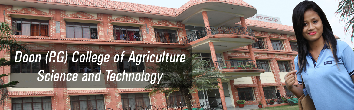 Doon (P.G) College of Agriculture  Science and Technology